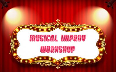 Musical Improv Workshop!