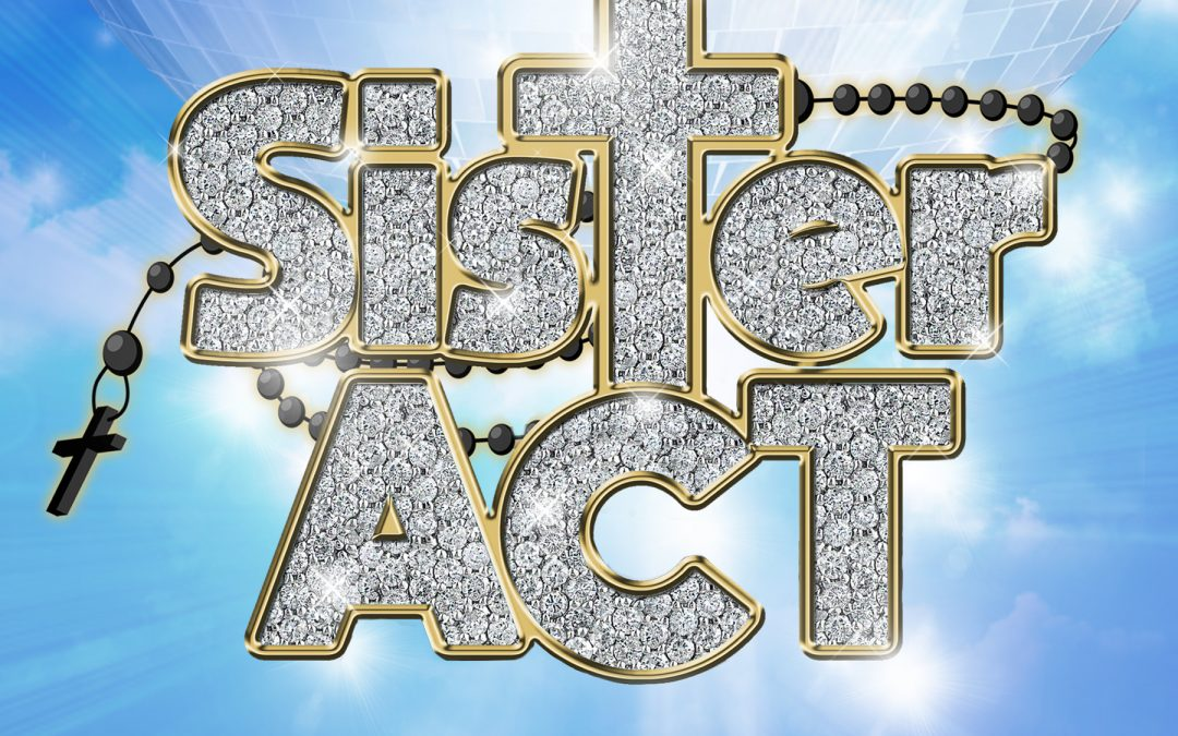 Sister Act Launch Night – Coming Soon!